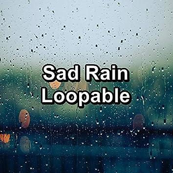 Sad Rain Loopable
