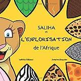 Saliha et l'explorisation de l'Afrique