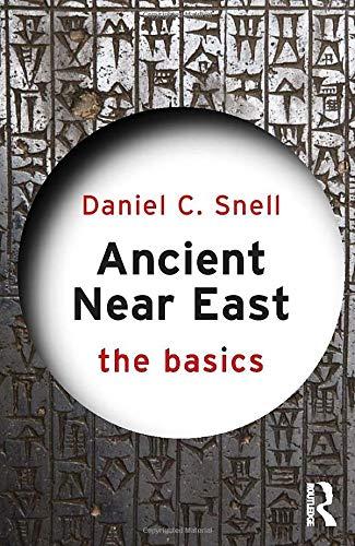 Ancient Near East: The Basics