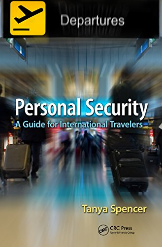 Personal Security: A Guide for International Travelers (English Edition)