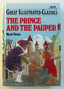 Hardcover The Prince and the Pauper (great illustrated classics) Book