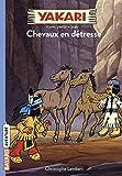Yakari, Tome 09 - Chevaux en détresse