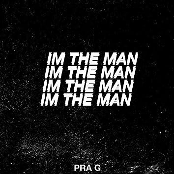 IM THE MAN