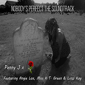 Nobody's Perfect the Soundtrack