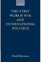 The First World War and International Politics Capa comum