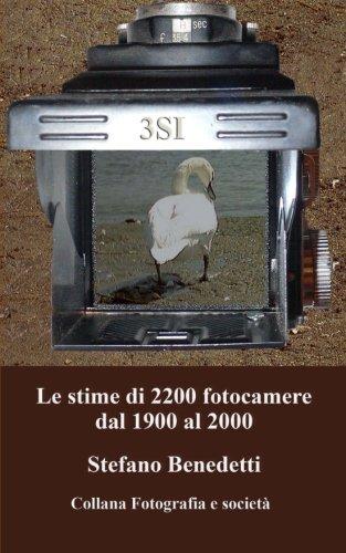 Le stime di 2200 fotocamere dal 1900 al 2000: Volume 1