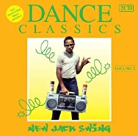 Dance Classics New Jack Swing 2 by VARIOUS ARTISTS (2011-07-15)