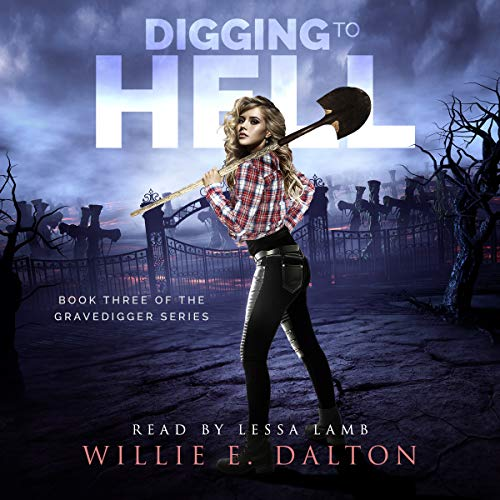Digging to Hell audiobook cover art