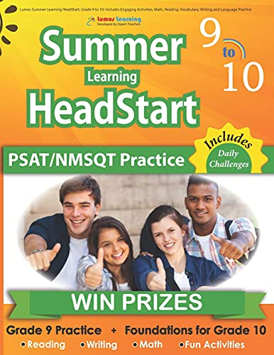 Lumos Summer Learning HeadStart, Grade 9 to 10: Includes Engaging Activities, Math, Reading, Vocabulary, Writing and Language Practice: ... Resources for Students Starting High School