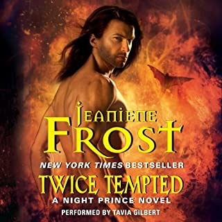 Twice Tempted     A Night Prince Novel, Book 2              Written by:                                                                                                                                 Jeaniene Frost                               Narrated by:                                                                                                                                 Tavia Gilbert                      Length: 8 hrs and 16 mins     9 ratings     Overall 4.9