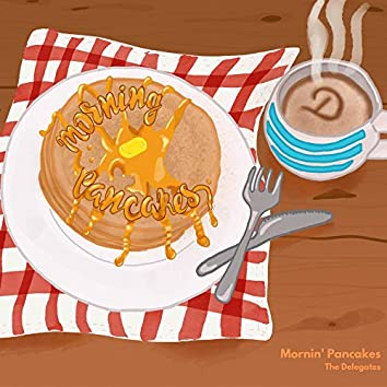 Mornin' Pancakes