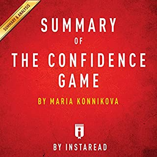 Summary of The Confidence Game: by Maria Konnikova | Includes Analysis audiobook cover art