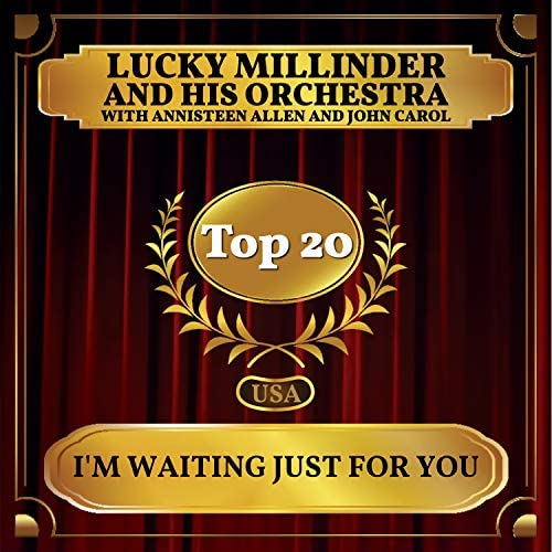 Lucky Millinder and His Orchestra, Annisteen Allen & John Carol
