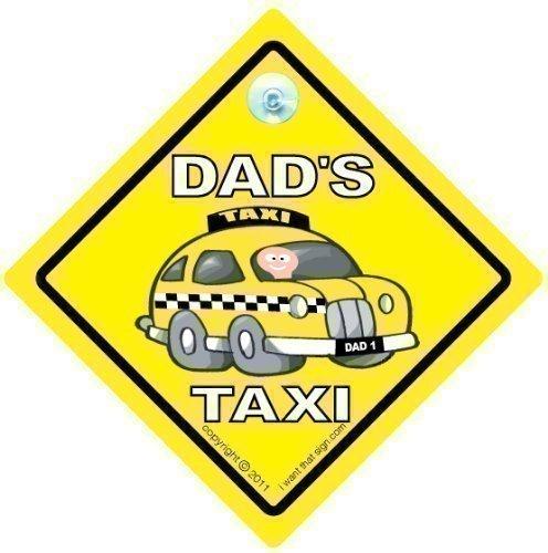 Dad's Taxi Auto Schild, Dads Taxi, Dad's Taxi, Daddy's Taxi-schild, Neuheit Auto Schild, Baby on Board Zeichen Style, Baby A, Auto Schild, Aufkleber, Straßenschild