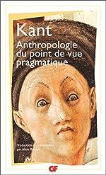 Anthropologie du point de vue pragmatique d'Emmanuel Kant