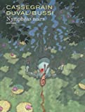 Nymphéas noirs - Tome 0 - Nymphéas noirs (Édition augmentée)