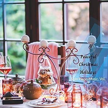 Peaceful Christmas Holidays - Solo Piano Music, Vol. 7