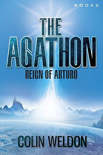 The Agathon: Reign of Arturo