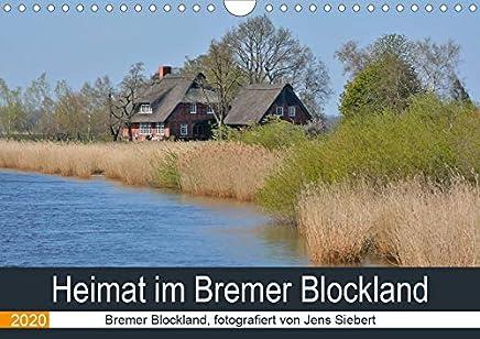 Heimat im Bremer Blockland (Wandkalender 2020 DIN A4 quer): Bremer Blockland, fotografiert von Jens Siebert (Monatskalender, 14 Seiten )