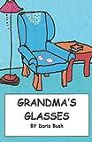 Grandma's Glasses