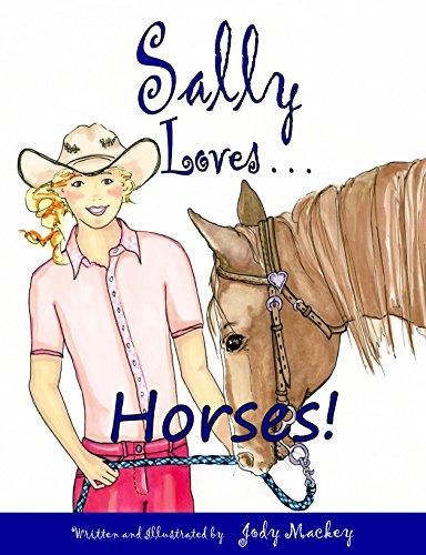 Sally Loves Horses! (Illustrated Storybook for Children 6-10)
