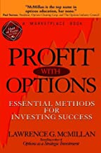 Profit With Options: Essential Methods for Investing Success (A Marketplace Book Book 170)