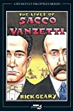 The Lives of Sacco and Vanzetti (Treasury of XXth Century Murder)