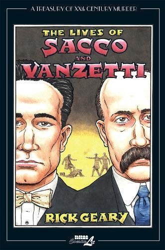 Image of The Lives of Sacco and Vanzetti (Treasury of XXth Century Murder)