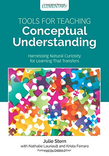 Compare Textbook Prices for Tools for Teaching Conceptual Understanding, Elementary: Harnessing Natural Curiosity for Learning That Transfers Corwin Teaching Essentials 1 Edition ISBN 9781506377247 by Stern, Julie,Lauriault, Nathalie,Ferraro, Krista