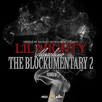 The Blockumentary 2