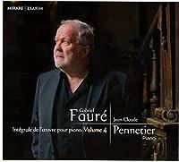 Faure: Integrale de I'oeuvre pour piano. Volume 4