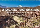 Atacama - Catamarca (Wandkalender 2021 DIN A2 quer): Zwei wüstenartige Hochebenen durch die Anden getrennt (Monatskalender, 14 Seiten )