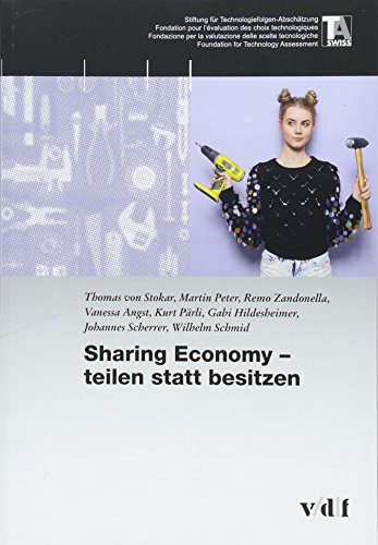 Sharing Economy - teilen statt besitzen (TA-Swiss)