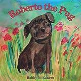 Roberto the Pug