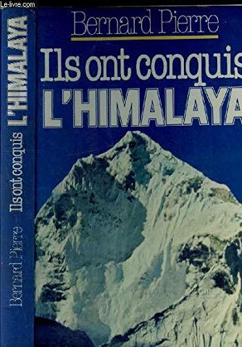 Ils ont conquis l'himalaya