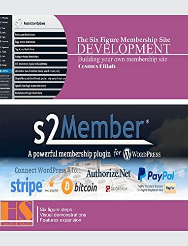 The Six Figure Membership Site Development: Building your own membership site (English Edition)