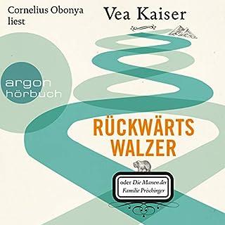 Rückwärtswalzer oder Die Manen der Familie Prischinger                   Autor:                                                                                                                                 Vea Kaiser                               Sprecher:                                                                                                                                 Cornelius Obonya                      Spieldauer: 13 Std. und 39 Min.     56 Bewertungen     Gesamt 4,9