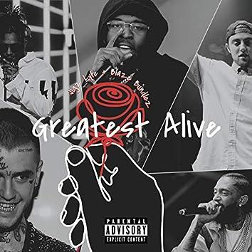 Greatest Alive (feat. Blaze Bundlez)