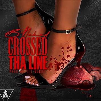 Crossed Tha Line