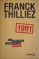 1991: La première enquete de Sharko. Thriller.