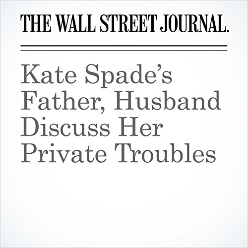 Kate Spade's Father, Husband Discuss Her Private Troubles audiobook cover art