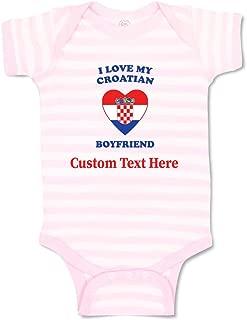 Custom Boy & Girl Baby Bodysuit I Love My Croatian Boyfriend Cotton Clothes