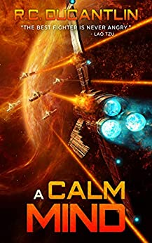 A Calm Mind: The Peregrination Coterie (Carina Book 2) by [R C Ducantlin]