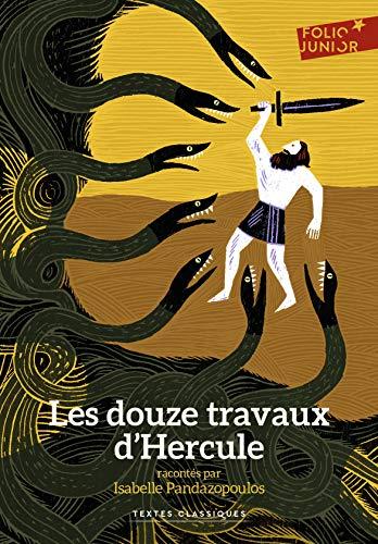 Les douze travaux d'Hercule (French Edition)
