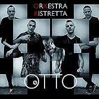 ORKESTRA RISTRETTA - Otto (1 CD)