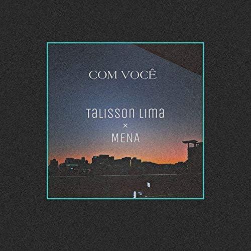 Mena feat. Talisson Lima