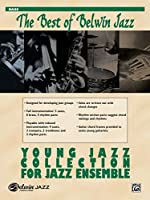 Young Jazz Collection for Jazz Ensemble: Bass (The Best of Belwin Jazz)
