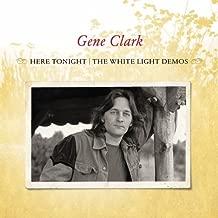 Best gene clark here tonight Reviews