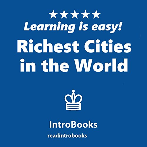 Richest Cities in the World audiobook cover art