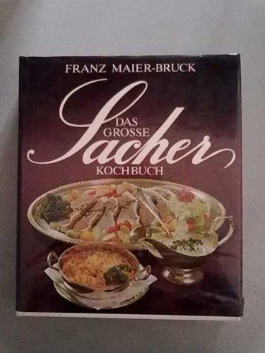 Das grosse Sacher-Kochbuch